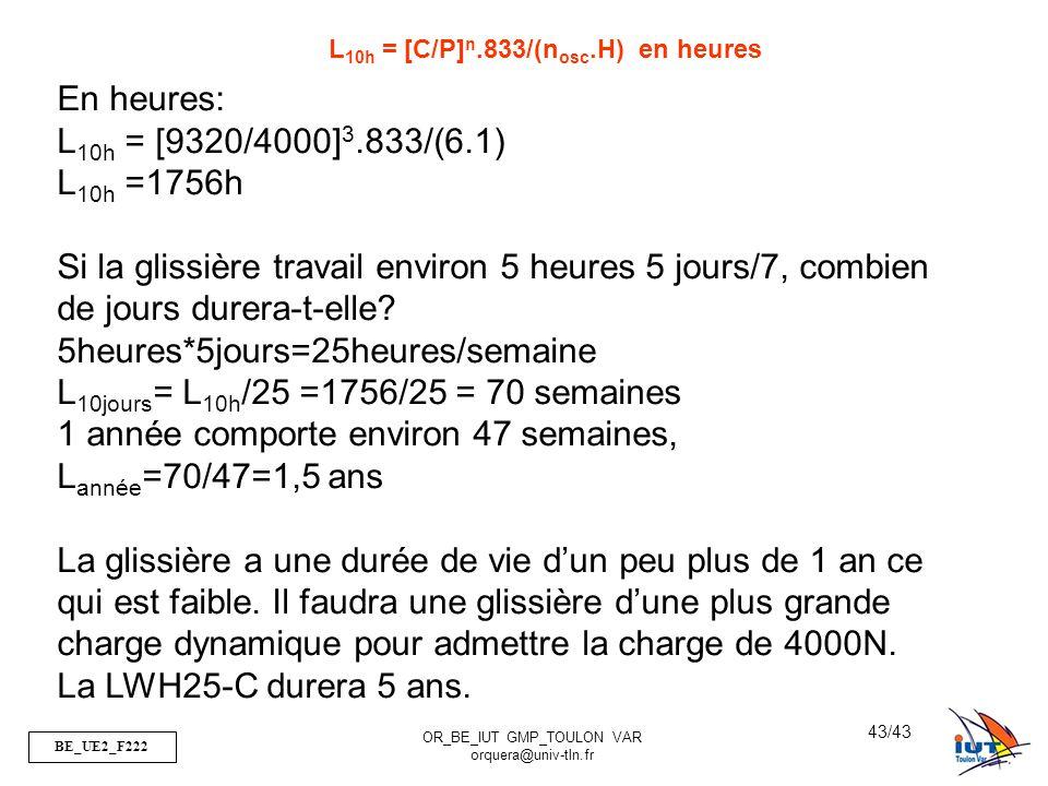L10h = [C/P]n.833/(nosc.H) en heures